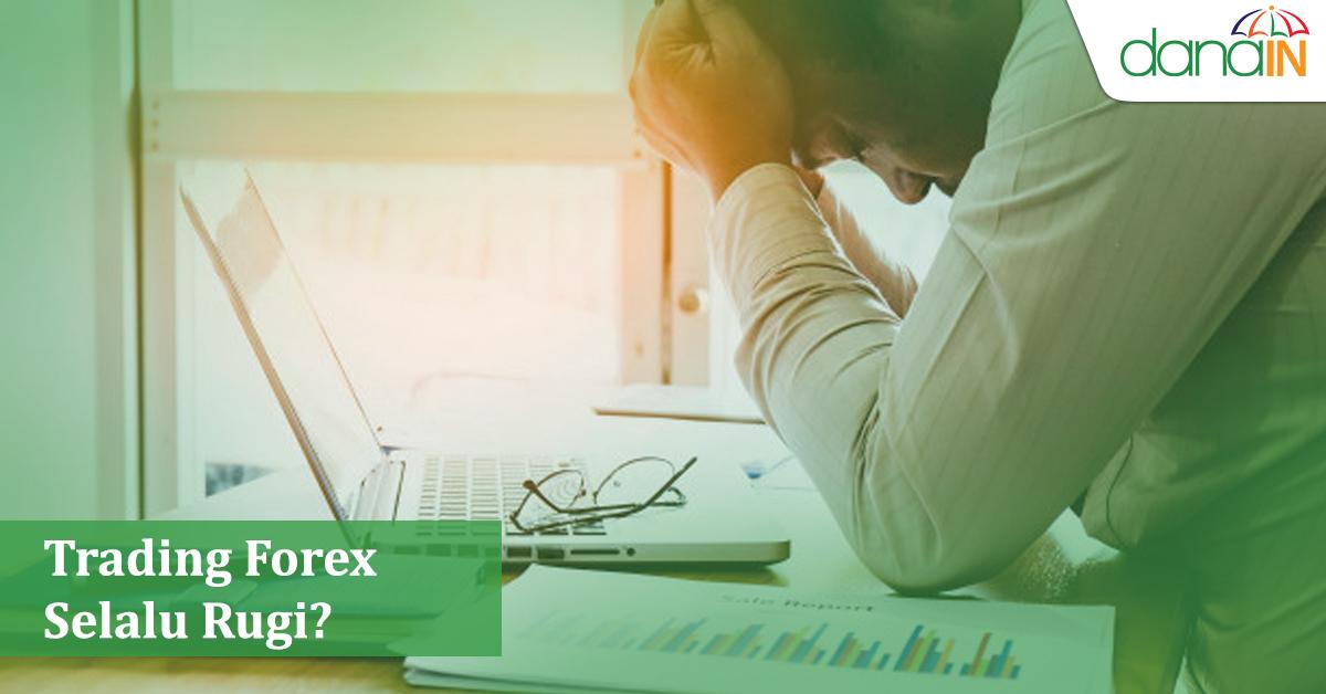 trading_forex_selalu_rugi