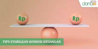 Tips stabilkan kondisi keuangan