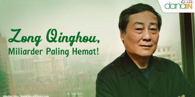 Zong_Qinghou_Miliarder_Paling_Hemat!