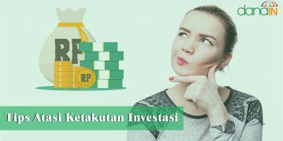 Tips-Atasi-Ketakutan-Investasi