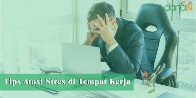 Tips-Atasi-Stres-di-Tempat-Kerja