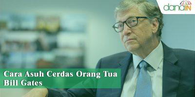 Cara-Asuh-Cerdas-Orang-Tua-Bill-Gates