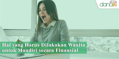 Hal-yang-Harus-Dilakukan-Wanita-untuk-Mandiri-secara-Finansial