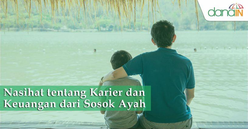 Nasihat-tentang-Karier-dan-Keuangan-dari-Sosok-Ayah
