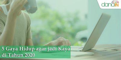 5-Gaya-Hidup-agar-jadi-Kaya-di-Tahun-2020
