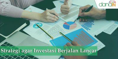 Strategi-agar-Investasi-Berjalan-Lancar