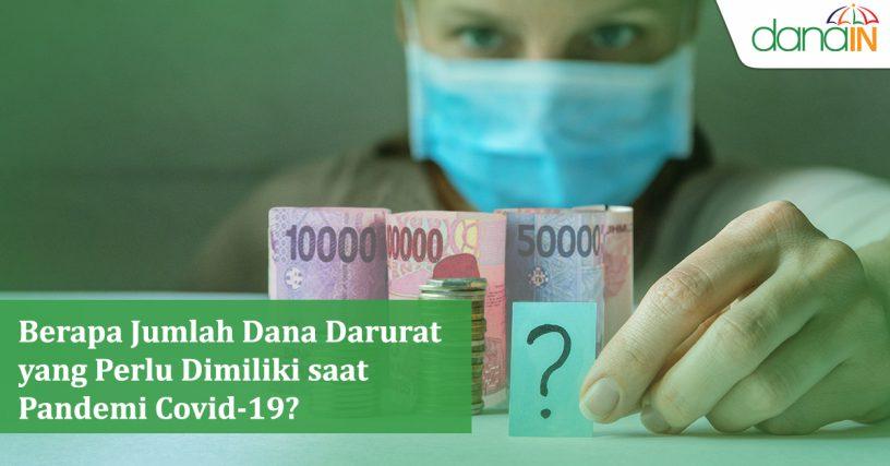 Berapa_Jumlah_Dana_Darurat_yang_Perlu_Dimiliki_saat_Pandemi_Covid-19