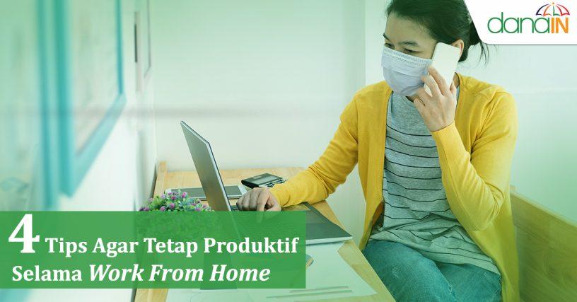 empat_tips_agar_tetap_produktif_selama_work_from_home