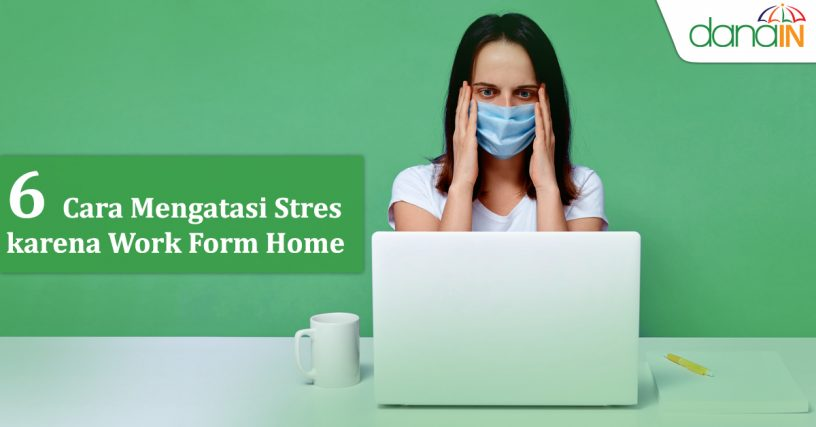 enam_cara_mengatasi_stres_karena_work_from_home