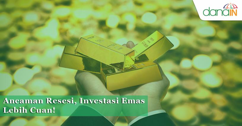Ancaman_Resesi_Investasi_Emas_Lebih_Cuan!