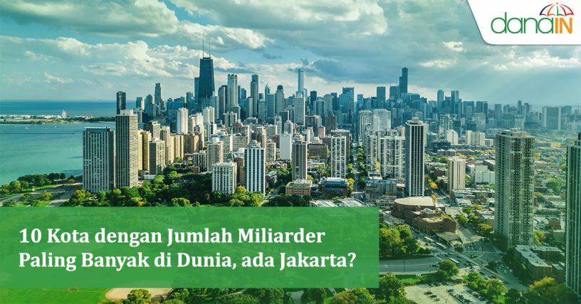 10_Kota_dengan_Jumlah_Miliarder_Paling_Banyak_di_Dunia,_ada_Jakarta