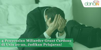 4_Penyesalan_Miliarder_Grant_Cardone_di_Usia_20-an,_Jadikan_Pelajaran!