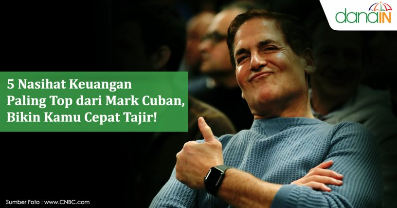 5_Nasihat_Keuangan_Paling_Top_dari_Mark_Cuban