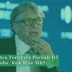 Wah,_Bill_Gates_Ternyata_Pernah_Iri_pada_Steve_Jobs,_Kok_Bisa_Sih