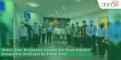 Makin_Erat,_Kerjasama_Danain_dan_Bank_Sahabat_Sampoerna_Berlanjut_ke_Tahap_Dua!