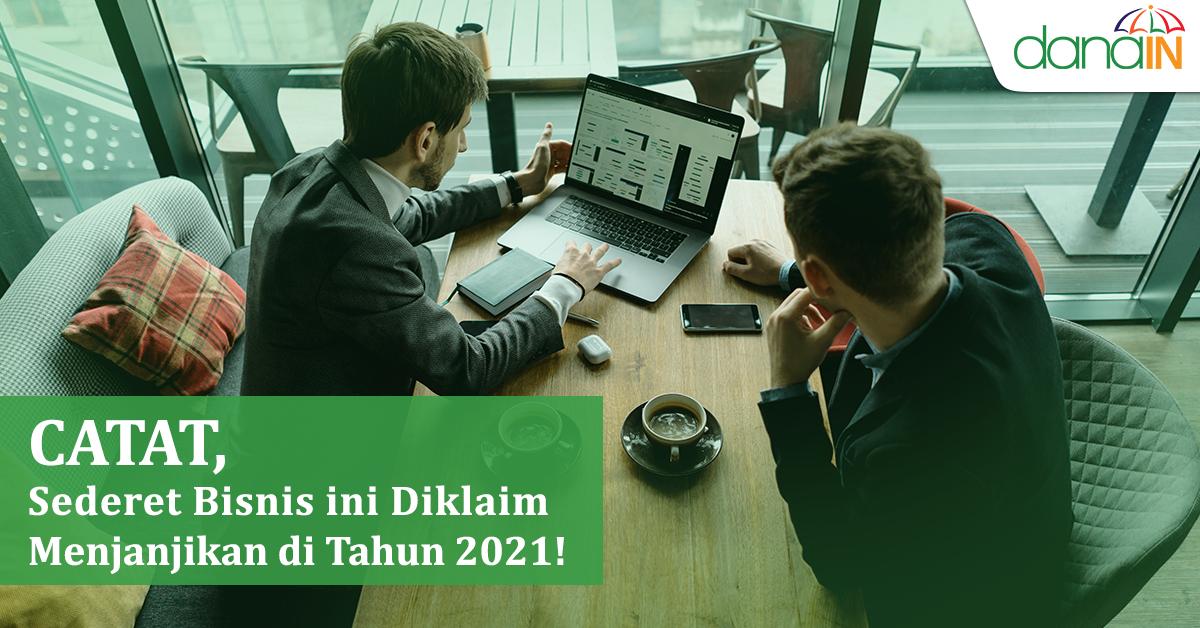Catat Sederet Bisnis Ini Diklaim Menjanjikan Di Tahun 2021 Blog