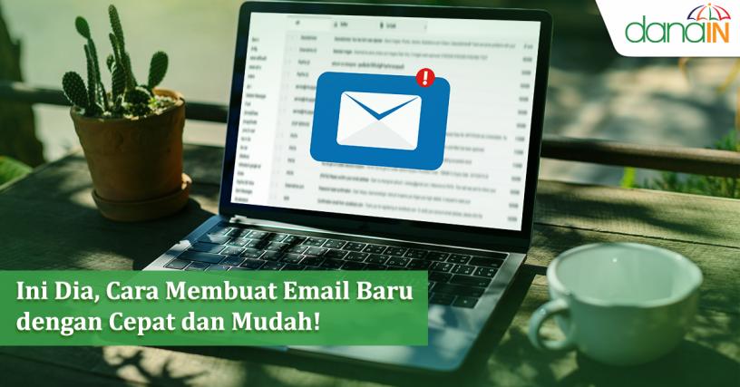 Ini Dia Cara Membuat Email Baru Dengan Cepat Dan Mudah Blog
