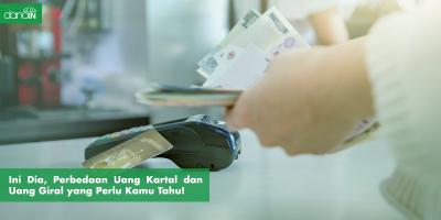 Danain-Perbedaan_uang_kartal_dadn_uang_giral-Gambaru uang