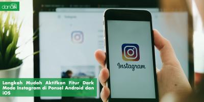 Danain-cara_mengaktifkan_dark_mode_instagram-gambar smartphone yang membuka Instagram