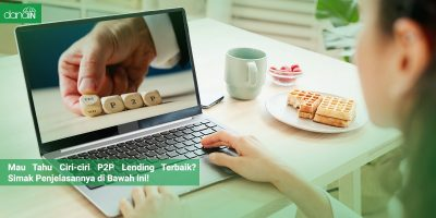 Danain-Ciri-ciri-peer-to-peer-lending-terbaik-Gambar orang buka laptop