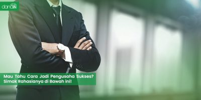 Danain-Cara_jadi_pengusaha_sukses-gambar pengusaha sukses