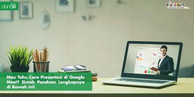 Danain-cara_presentasi_di_google_meet-gambar orang sedang presentasi online